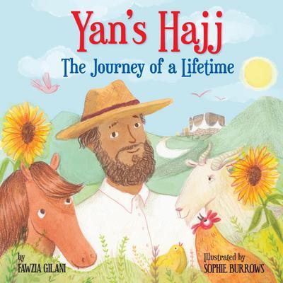 Yan's Hajj: The Journey of a Lifetime