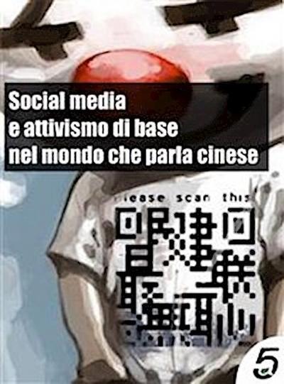 Social media e attivismo di base nel mondo che parla cinese