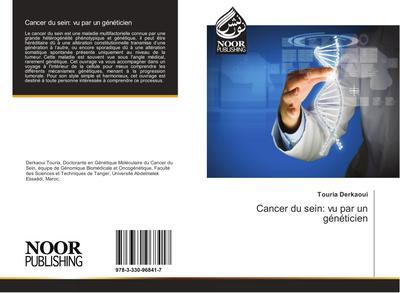 Cancer du sein: vu par un généticien