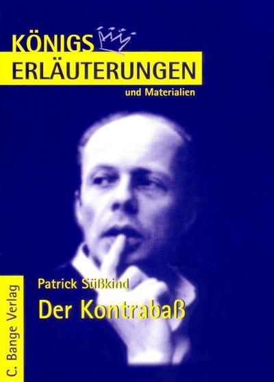 Der Kontrabaß von Patrick Süskind.  Textanalyse und Interpretation.