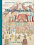 Was Degas sah