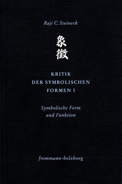 Kritik der symbolischen Formen I