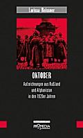 Oktober: Aufzeichnungen aus Rußland und Afghanistan in den 1920er Jahren (Edition Frauenfahrten)