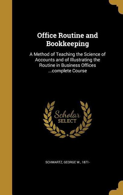 OFFICE ROUTINE & BOOKKEEPING