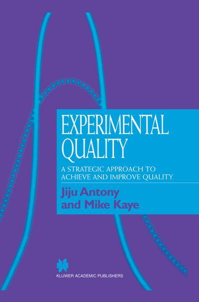Experimental Quality