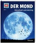 WAS IST WAS Band 21 Der Mond. Rätselhaft und  ...