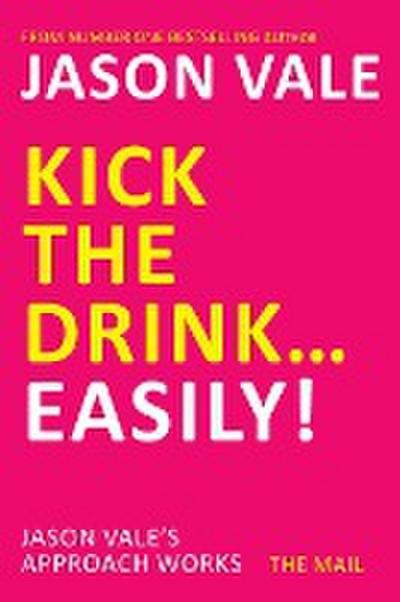 Kick the Drink...Easily!