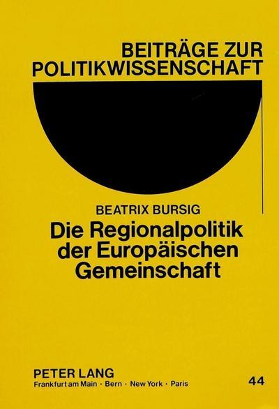 Die Regionalpolitik der Europäischen Gemeinschaft