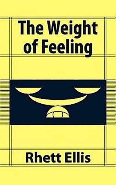 The Weight of Feeling