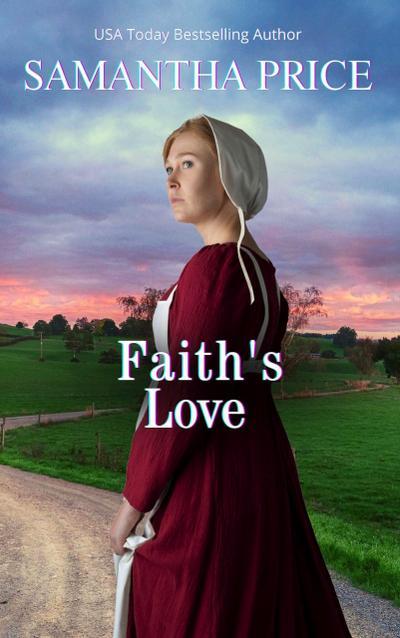 Faith's Love (Amish Wedding Season, #3)
