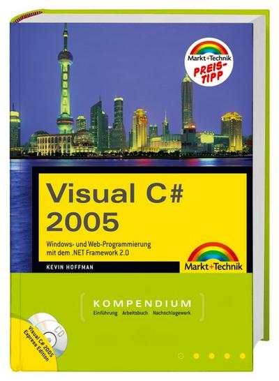 Visual C# 2005 Kompendium (Kompendium/Handbuch)