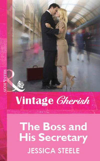 The Boss and His Secretary (Mills & Boon Cherish)