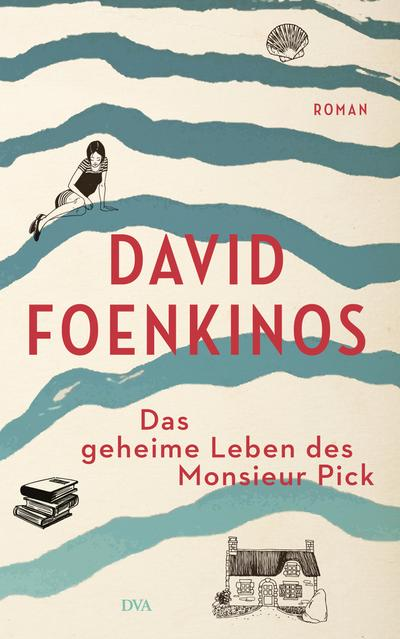 Das geheime Leben des Monsieur Pick; Roman; Übers. v. Kolb, Christian; Deutsch