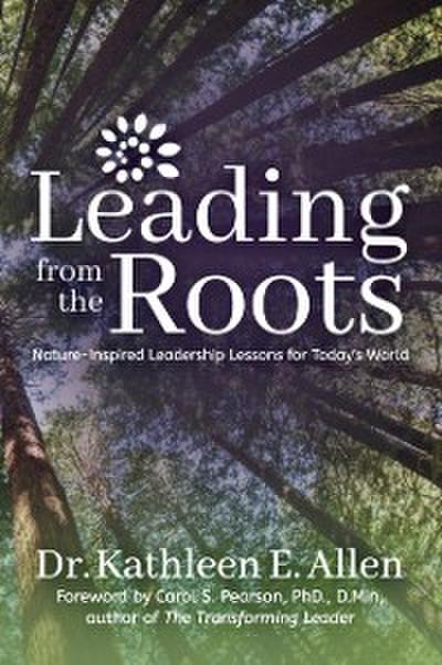 Leading from the Roots