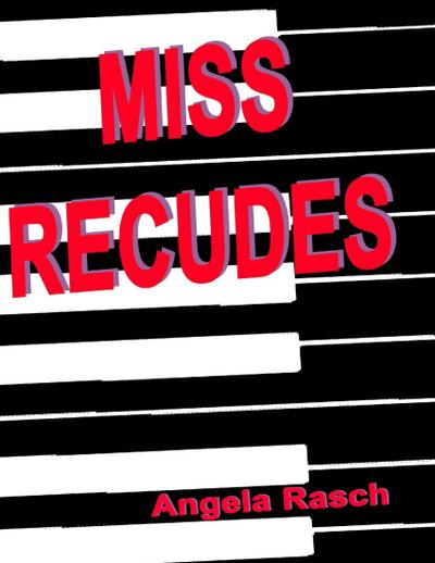 Miss Recudes