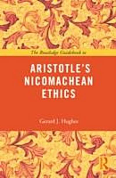 Routledge Guidebook to Aristotle's Nicomachean Ethics