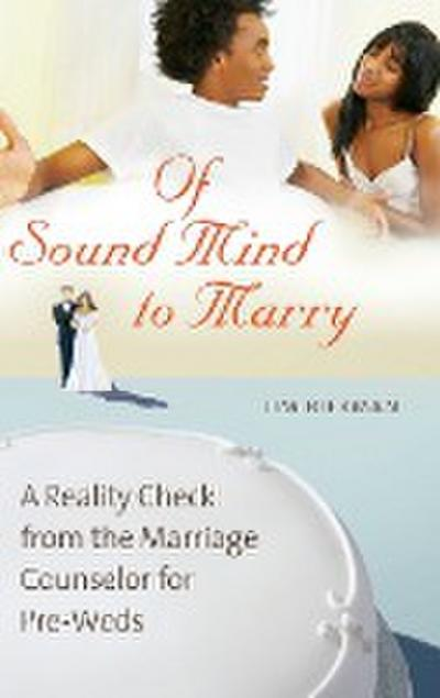 Of Sound Mind to Marry