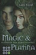Elemente der Schattenwelt 3: Magic & Platina