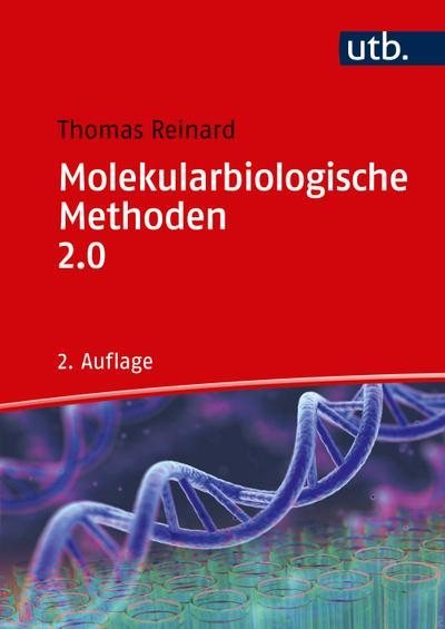 Molekularbiologische Methoden 2.0