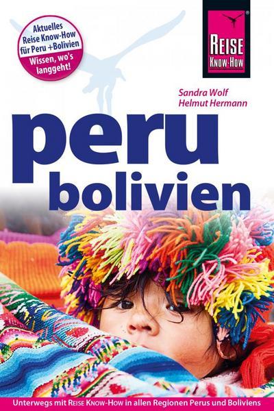 Peru, Bolivien; Reiseführer; Deutsch; Über 200 schw.-w. Fotos und Abbildungen, 90 Karten