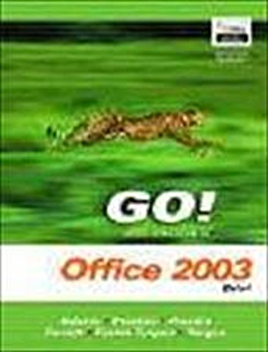 Go! with Microsoft Office 2003 Advanced | Shelley Gaskin |  9780131444225