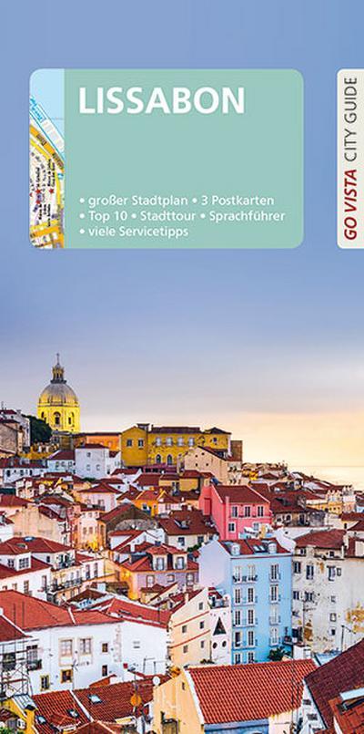 GO VISTA: Reiseführer Lissabon: Mit Faltkarte und 3 Postkarten (Go Vista City Guide)