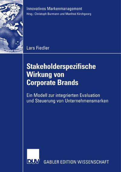 Stakeholderspezifische Wirkung von Corporate Brands