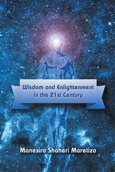 Wisdom and Enlightenment in the 21st Century