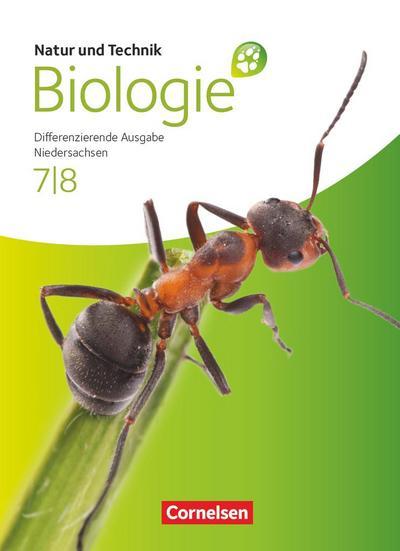 Natur und Technik - Biologie 7./8. Schuljahr. Schülerbuch. Oberschule Niedersachsen