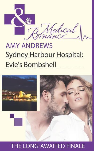 Sydney Harbour Hospital: Evie's Bombshell (Mills & Boon Medical) (Sydney Harbour Hospital, Book 9)