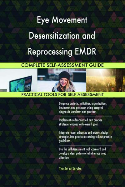Eye Movement Desensitization and Reprocessing EMDR Complete Self-Assessment Guide