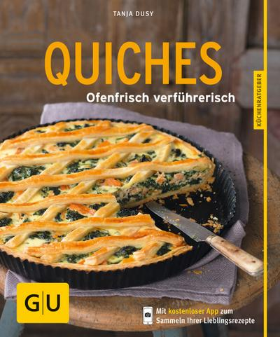 QUICHES – Ofenfrisch verführerisch