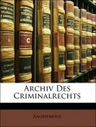 Archiv Des Criminalrechts