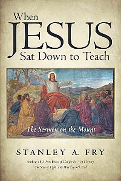 When Jesus Sat Down to Teach
