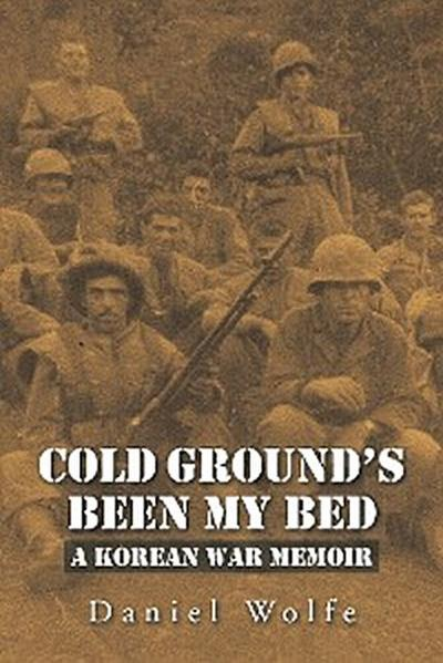 Cold Ground'S Been My Bed
