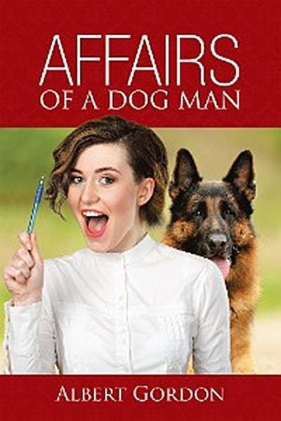 Affairs of a Dog Man