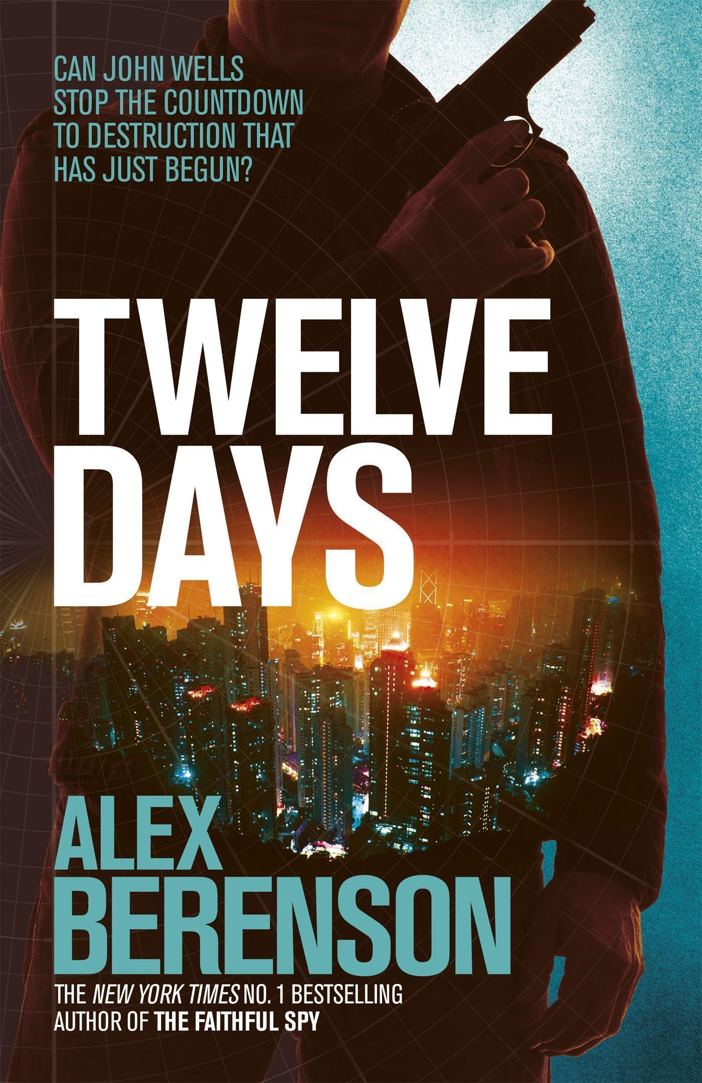 Twelve Days ~ Alex Berenson ~  9781472208293