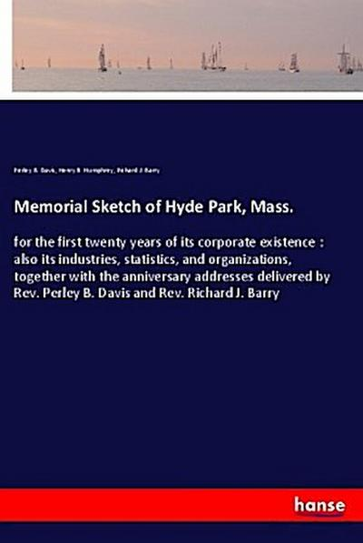 Memorial Sketch of Hyde Park, Mass.