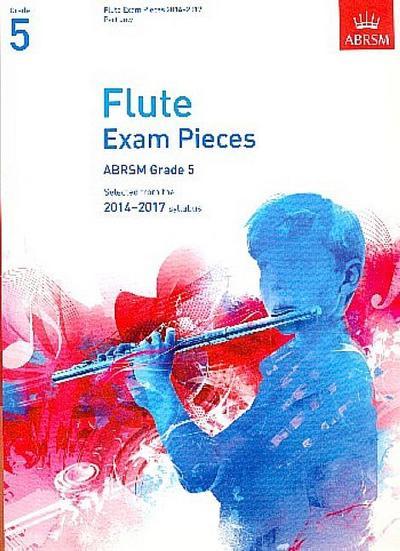 Flute Exam Pieces 20142017, Grade 5 Part