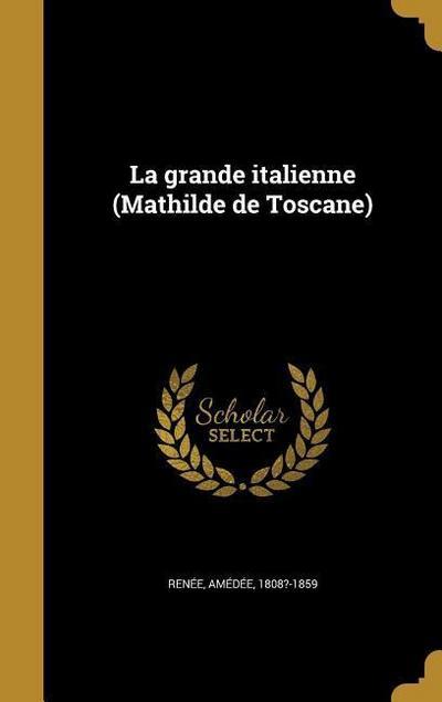 FRE-GRANDE ITALIENNE (MATHILDE