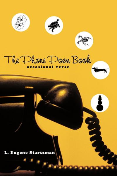 The Phone Poem Book: Occasional Verse