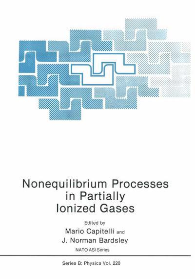 Nonequilibrium Processes in Partially Ionized Gases