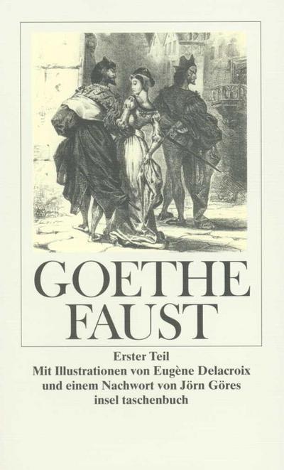 Faust: Erster Teil (insel taschenbuch)