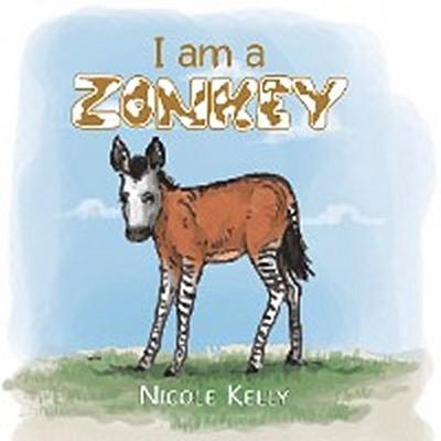 I Am a Zonkey
