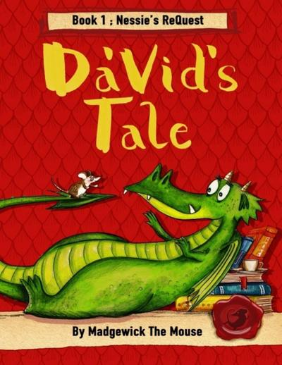Da'vid's Tale. Book One: Nessie's Request