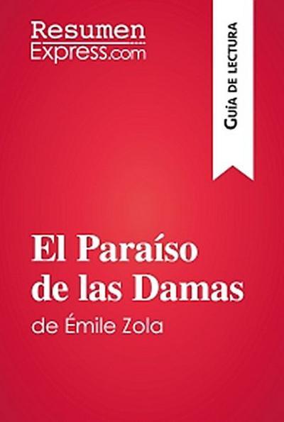 El Paraíso de las Damas de Émile Zola (Guía de lectura)