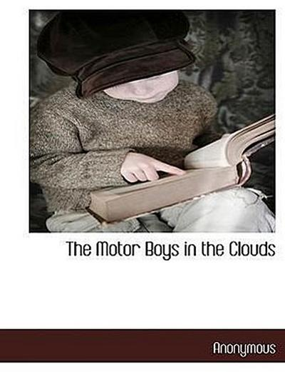 The Motor Boys in the Clouds