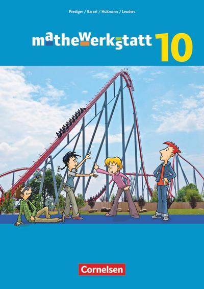 mathewerkstatt 10. Schuljahr - Mittlerer Schulabschluss - Allgemeine Ausgabe - Schülerbuch