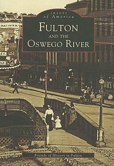 Fulton and the Oswego River