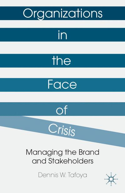 Organizations in the Face of Crisis